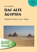 Lernen an Stationen: Das alte Ägypten