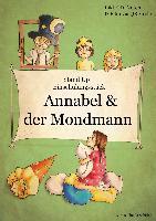 Einschulungsstück: Annabel und der Mondmann inkl. CD
