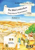 Die Bibel entdecken - Neues Testament 2