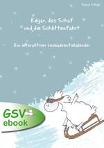 Edgar, das Schaf und die Schlittenfahrt - ein interaktiver Leseadventskalender (ebook)