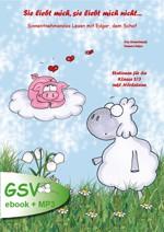Sie liebt mich, sie liebt mich nicht... Sinnentnehmendes Lesen mit Edgar, dem Schaf (ebook + mp3)