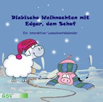 Diebische Weihnachten mit Edgar, dem Schaf - ein interaktiver Leseadventskalender (CD-Rom)