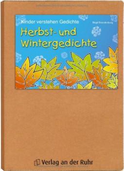 Kinder verstehen Gedichte - Herbst- und Wintergedichte