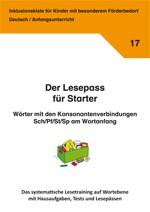 Inklusionskiste - Der Lesepass für Starter: Wörter mit Sch/Pf/St und Sp am Wortanfang! (ebook)