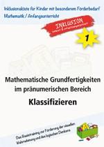 Mathematische Grundfertigkeiten im pränumerischen Bereich: Klassifizieren (ebook)