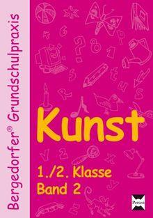 Kunst - 1./2. Klasse - Foliensatz 2 (Bergedorfer® Grundschulpraxis)
