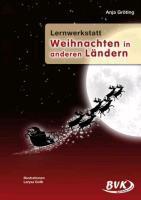 Lernwerkstatt Weihnachten in anderen Ländern (Mängelexemplar)