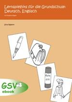 Lernspielhits für die Grundschule: Deutsch, Englisch (ebook)