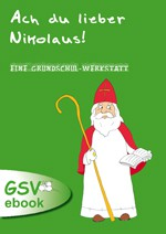 Ach du lieber Nikolaus! Eine Grundschul-Werkstatt (ebook)