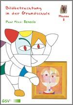 Bildbetrachtung in der Grundschule - Paul Klee: Senecio, mit DIN A2 Poster