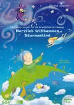 Herzlich Willkommen Sternenkind - Ein Theaterprojekt für die Grundschule mit Gesang (inkl. CD)