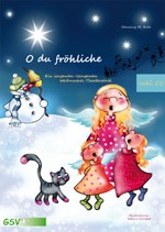 O du fröhliche - Ein singendes-klingendes Weihnachts-Theaterstück (inkl. CD)