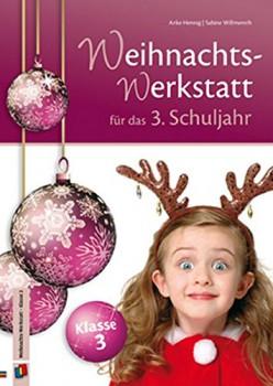 Die Weihnachts-Werkstatt für das 3. Schuljahr (Mängelexemplar)