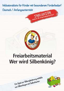 Inklusionskiste - Freiarbeit: Wer wird Silbenkönig (ebook)