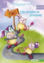 Der versperrte Schulweg (Mängelexemplar)