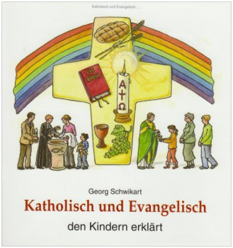 Katholisch und Evangelisch den Kindern erklärt