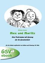 Max und Moritz - eine Pantomime mit Gesang für die Grundschule (ebook + mp3)