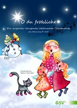 O du fröhliche - Ein singendes-klingendes Weihnachtstheaterstück