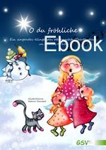 O du fröhliche - Ein singendes-klingendes Weihnachts-Theaterstück (ebook)