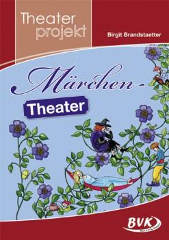 """Theaterprojekt """"Märchen-Theater"""" (Vorbestellung)"""