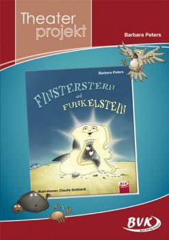 """Theaterprojekt """"Finsterstern und Funkelstein"""" (Vorbestellung)"""