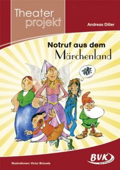 """Theaterprojekt """"Notruf aus dem Märchenland"""" (Vorbestellung)"""