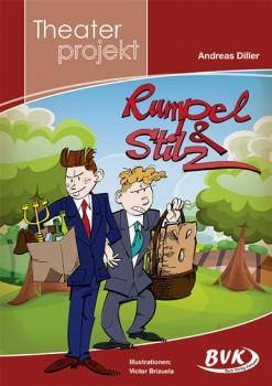 """Theaterprojekt """"Rumpel & Stilz"""" (Vorbestellung)"""