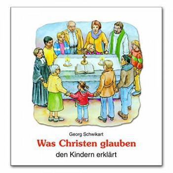 Was Christen glauben, den Kindern erklärt