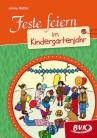 Feste feiern im Kindergartenjahr