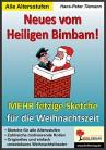 Neues vom Heiligen Bimbam! Mehr fetzige Sketche für Schulfeste & Weihnachtsfeiern
