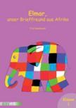 Elmar, unser Brieffreund aus Afrika
