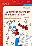 150 sinnvolle Materialien für Adventskalender 3-4