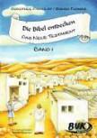 Die Bibel entdecken - Neues Testament 1