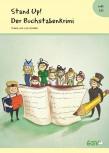 Stand up! Der Buchstabenkrimi - Einschulungstheater für die Grundschule (inkl. CD)