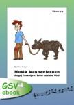 Musik kennenlernen: S. Prokofjew - Peter und der Wolf (ebook)