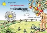 Lese-Mitmach-Heft: Gänseblümchen Fredericke