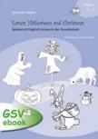 Easter, Halloween and Christmas - Spielerisch Englisch lernen in der Grundschule