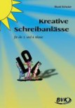 Kreative Schreibanlässe 3. /4. Klasse