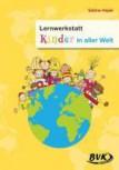 Lernwerkstatt Kinder in aller Welt