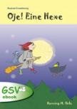 """Musical-Erweiterung zu """"Oje! Eine Hexe"""" (ebook)"""