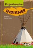 Projektwoche: Indianer