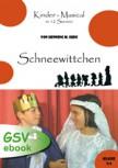Schneewittchen - ein Musical für die Grundschule (ebook + mp3)