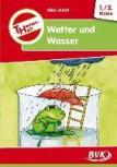 Themenheft Wetter und Wasser 1/2. Klasse