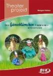 """Theaterprojekt """"Das Gänseblümchen Fredericke"""""""