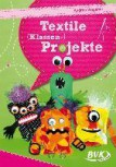Textile (Klassen-)Projekte