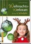 Die Weihnachts-Werkstatt für das 4. Schuljahr