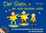 Der Stern, der nicht leuchten wollte (inkl. CD)