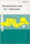 Deutschunterricht im 1. Schuljahr (Mängelexemplar)