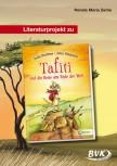 Literaturprojekt zu Tafiti und die Reise ans Ende der Welt