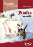 """Theaterprojekt """"Piraten lesen nicht!"""" (Vorbestellung)"""